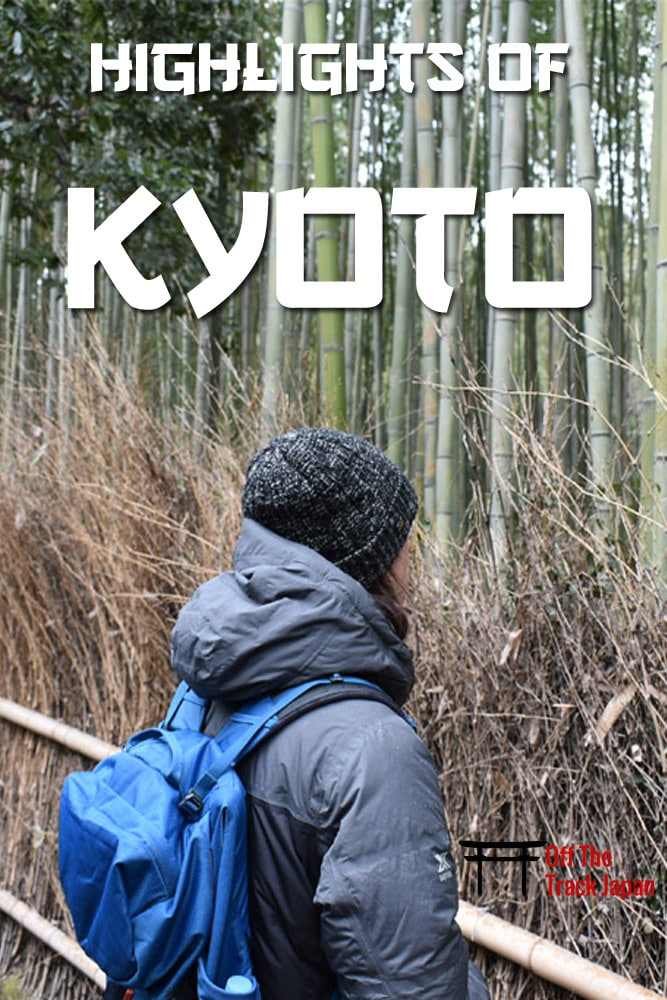 Highlights of Kyoto is one of Off the track japan travel guides for Japan
